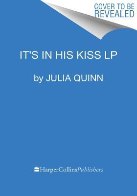 Ebook It's In His Kiss by Julia Quinn DOC!