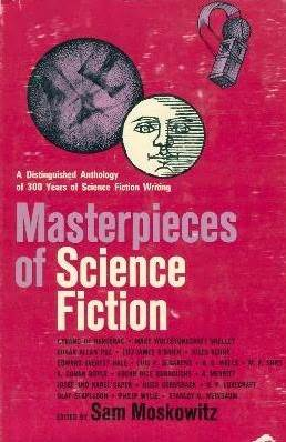 Masterpieces of science fiction by sam moskowitz 6438172 fandeluxe Image collections