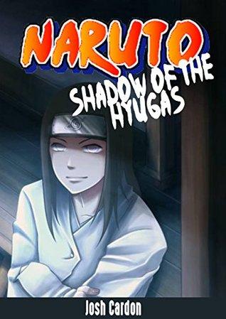 NARUTO : SHADOW OF THE HYUGAS
