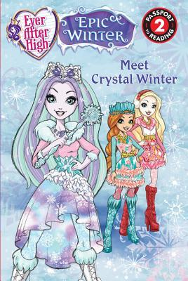 Ever After High Fall 2016 Entertainment Tie-In: Reader