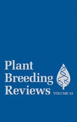 Plant Breeding Reviews: Volume 33
