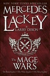 The Mage Wars (Valdemar: Mage Wars, #1-3) by Mercedes Lackey