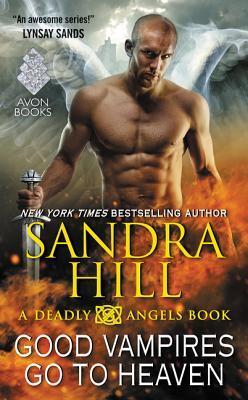 Good Vampires Go to Heaven (Deadly Angels, #8)