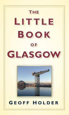 Download and Read online The Little Book of Glasgow books