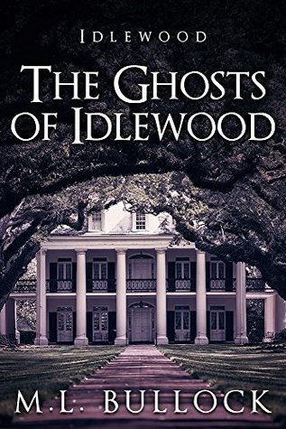 The Ghosts of Idlewood(Idlewood 1)