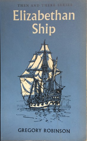 Elizabethan Ship (Then & There)