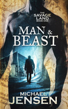 Man & Beast (The Savage Land, #1)