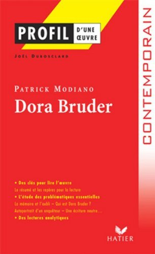 Profil - Modiano (Patrick): Dora Bruder: Analyse Litteraire de L'Oeuvre