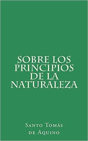 Sobre Los Principios de La Naturaleza por Thomas Aquinas, Emiliano Fernadez Rueda
