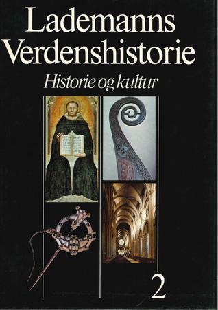 Lademanns Verdenshistorie : Historie og kultur : Bind 2: Middelalderen