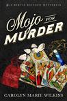 Mojo for Murder: ...