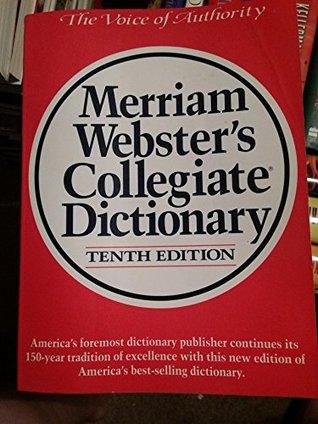 Merriam Webster's Collegiate Dictionary