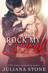 You Rock My World (The Blackwells of Crystal Lake, #3)