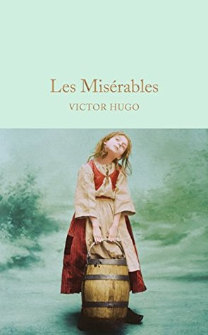 Les Misérables (Macmillan Collector's Library Book 82)