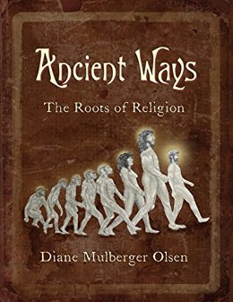 Ancient Ways: The Roots of Religion