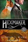 Hexmaker (Hexworld, #2)