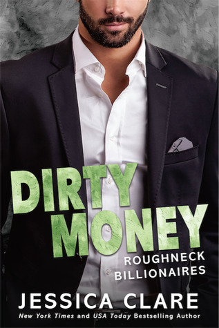 Dirty Money by Jessica Clare