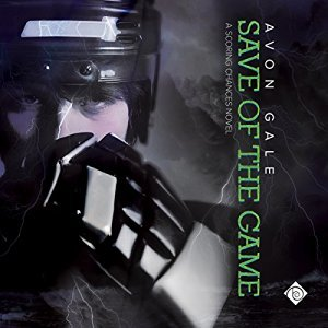 Audio Book Review: Save of the Game (Scoring Chances #2) by Avon Gale (Author) & Scott R. Smith (Narrator)
