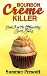 Bourbon Creme Killer (INNcredibly Sweet #9)