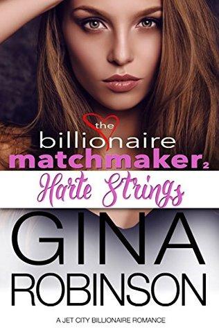 Harte Strings (Billionaire Matchmaker, #2)