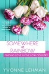 Somewhere a Rainbow (Finding Love in the Low Country)