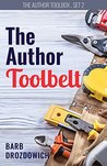 The Author Toolbelt - a Boxset: An introduction to the world of blogs, the author platform and book blog tours