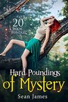 Erotica: Hard Poundings of Mystery (New Adult Romance Multi Book Mega Bundle Erotic Sex Tales Taboo Box Set)(New Adult Erotica, Contemporary Coming Of Age Fantasy, Fetish)