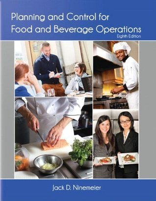 by Ninemeier, Jack D., American Hotel & Lodging Educational Ins Planning and Control for Food and Beverage Operations (AHLEI) (8th Edition) (2013) Paperback