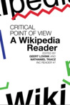 Critical Point of View: A Wikipedia Reader