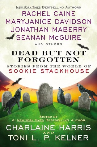 Dead But Not Forgotten: Stories from the World of Sookie Stackhouse(Sookie Stackhouse 13.6)
