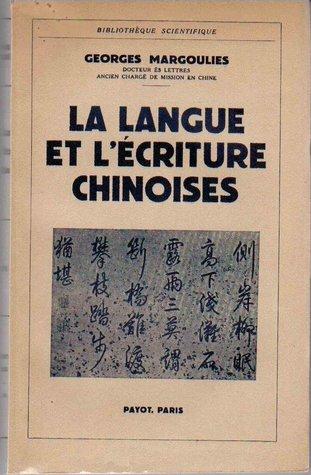 La Langue et l'Écriture chinoises