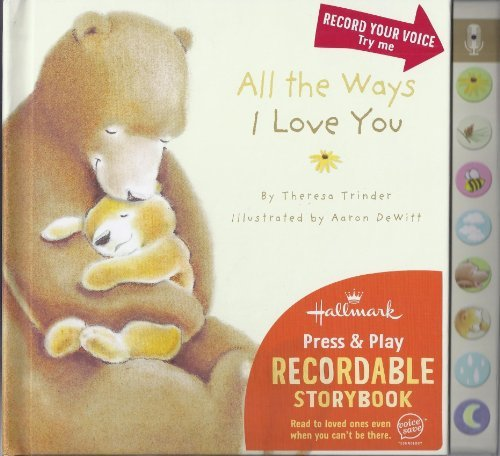 All the Ways I Love You (Recordable Storybook)