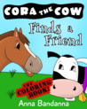 Cora the Cow Finds a Friend: The Coloring Book