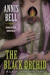 The Black Orchid (A Lady Jane Mystery Book 2)