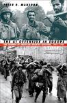 The GI Offensive In Europe: The Triumph of American Infantry Divisions, 1941-1945