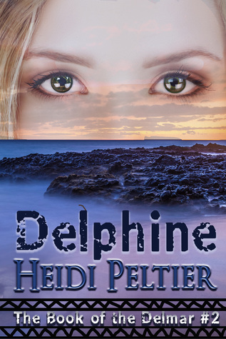Delphine (The Book of the Delmar #2)