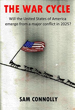 The War Cycle: Will the United States of America emerge from a major conflict in 2025?