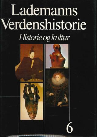 Lademanns Verdenshistorie : Historie og kultur : Bind 6: Oversigter register
