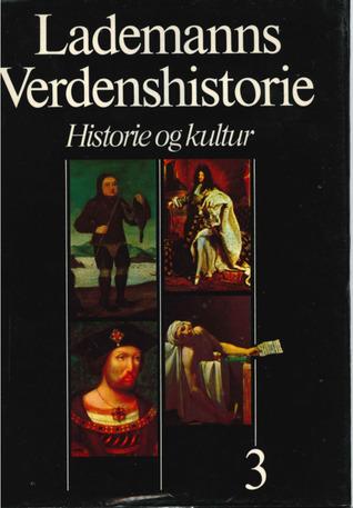 Lademanns Verdenshistorie : Historie og kultur : Bind 3: Renæssancen
