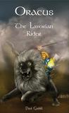 Oracus: The Lavorian Rider (Oracus, #1)