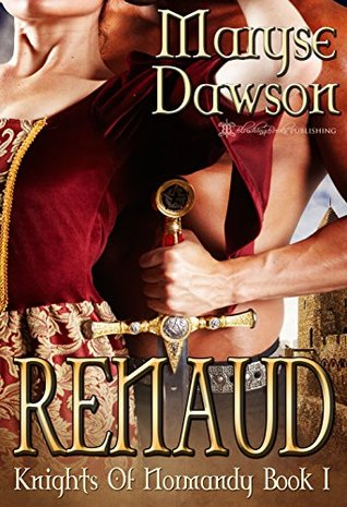 Renaud (Knights of Normandy Book 1)