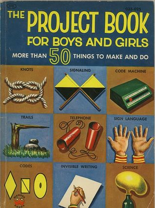 The Project Book for Boys and Girls