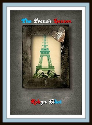 Book Review: The French Lesson by Robyn Elliot