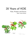 20 Years of KDE: Past, Present and Future