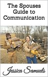 The Spouses Guide to Communication