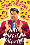 3½ Ways to Make a Girl Fall for You