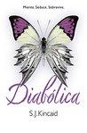 Diabólica by S.J. Kincaid