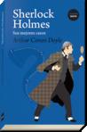 Sherlock Holmes Sus mejores casos by Arthur Conan Doyle