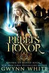 Rebel's Honor (Crown of Blood #1)