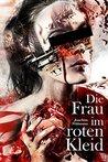 Die Frau im roten Kleid by Joachim Widmann
